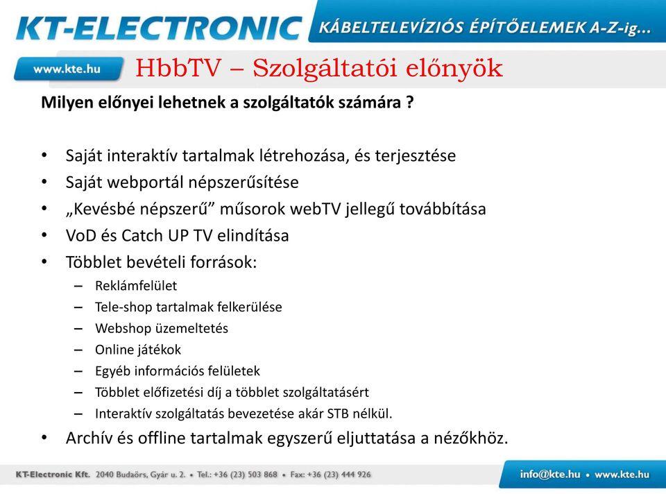 bevételek az internetes vélemények terjesztésénél)