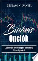 bináris opciók a pénzek áttekintésének titka)