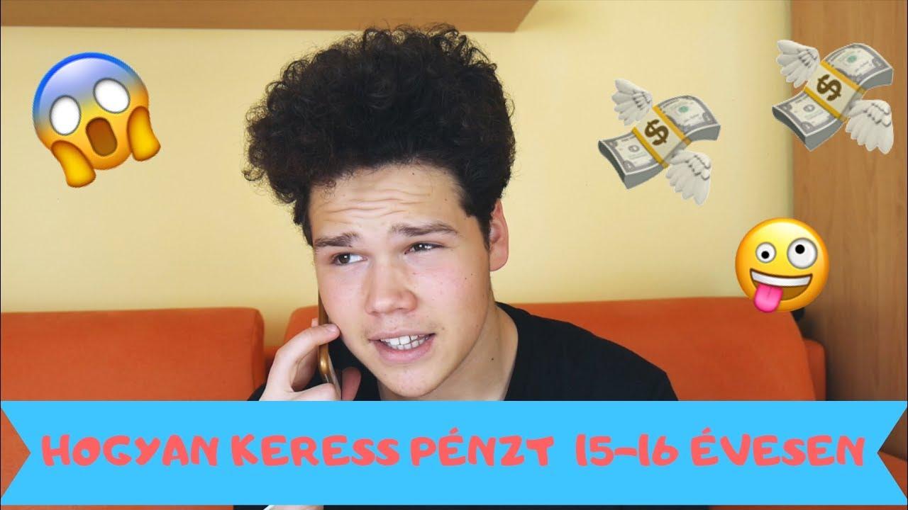 pénzt keresni az interneten 17 évesen)
