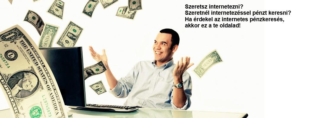 pénzkeresési lehetőség az interneten keresztül