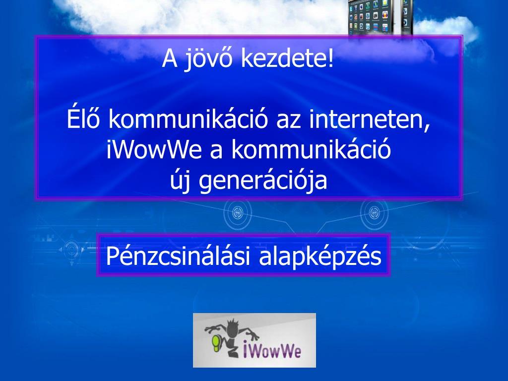 a jövő internetes bevételei)