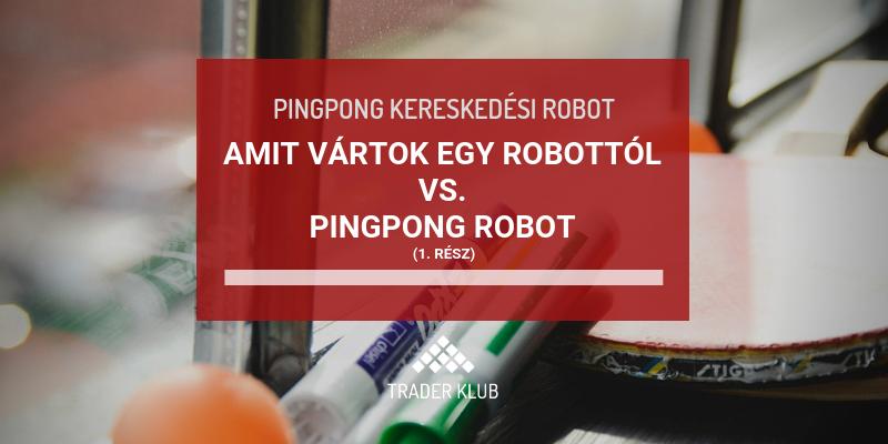 mire írjon egy kereskedési robotot)