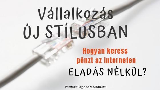 pénzt keresni az interneten, ez valódi vagy lakhatron)
