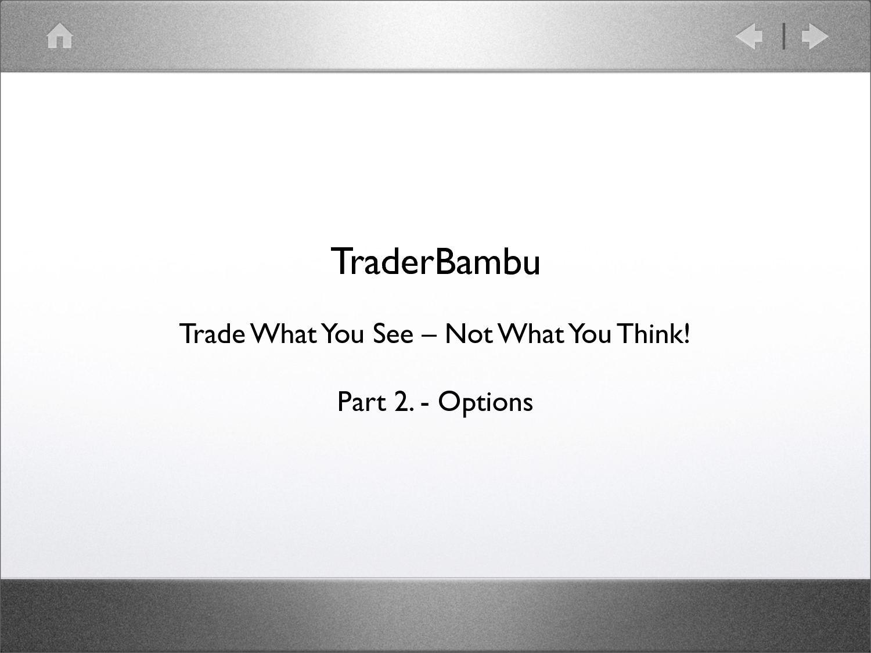 egy befektető eladási opciót vásárol, amikor előre jelzi)