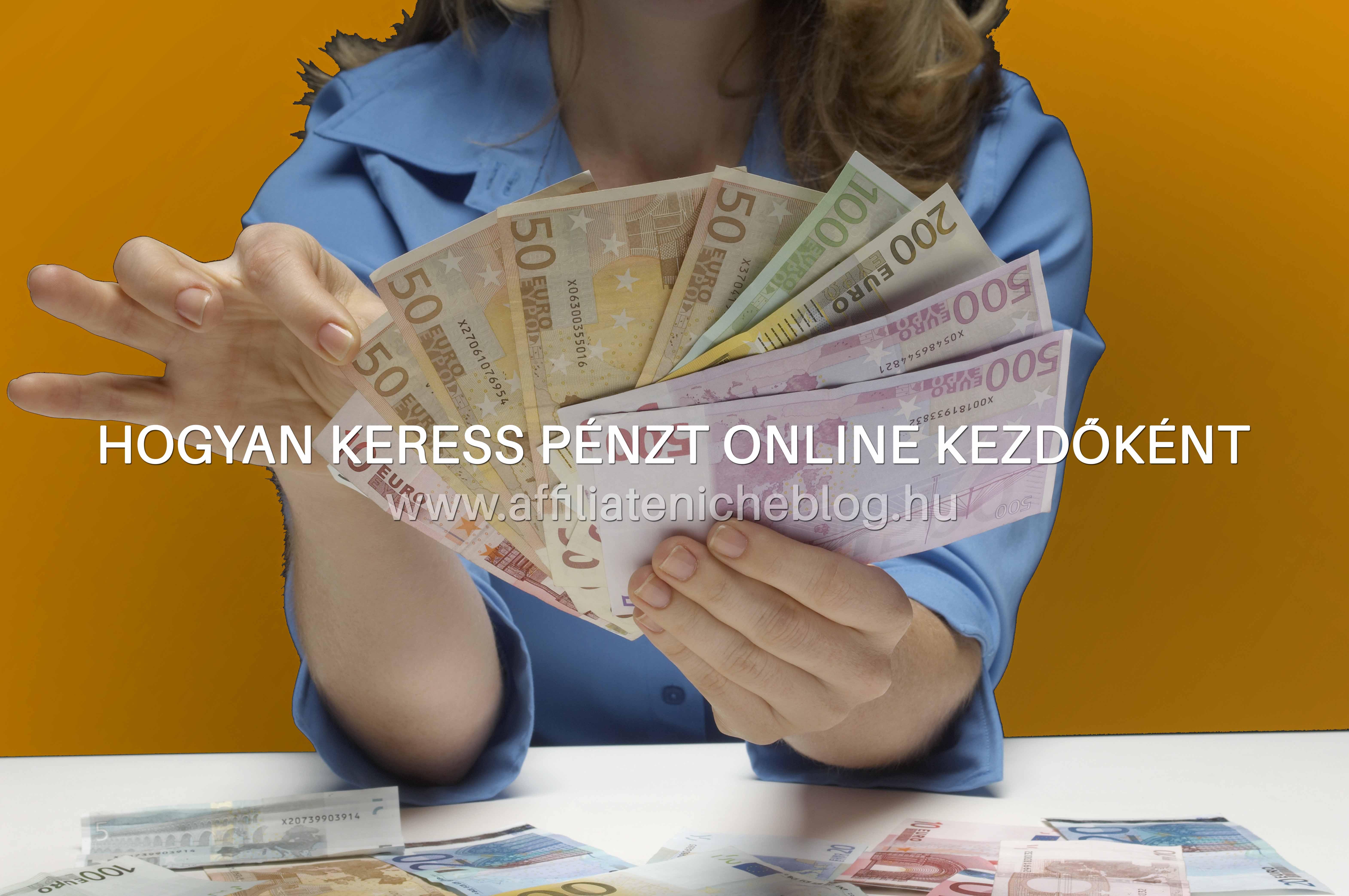 mindent arról, hogy pénzt keres online online