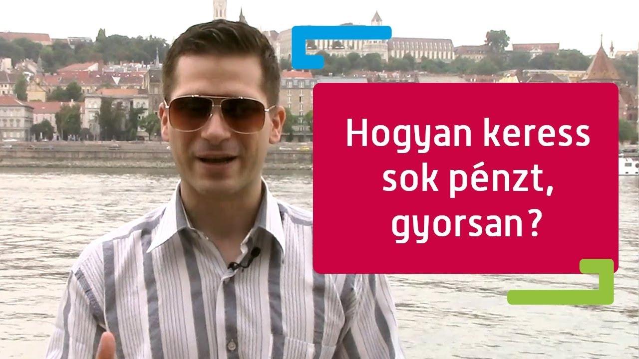 pénzt keresni az eszével)
